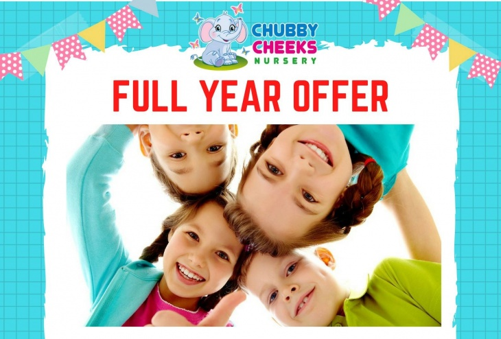 Full Year Offer at Chubby Cheeks Nursery