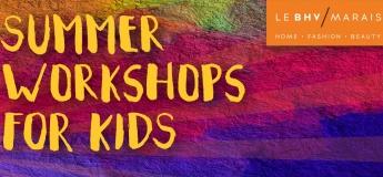 Summer Workshops at Le BHV Marais