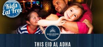 Kids Eat Free @ Aquarium this Eid Adha