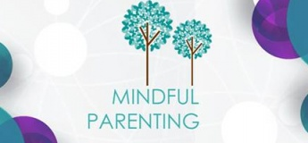 Mindful Parenting of Children 4-8 yrs