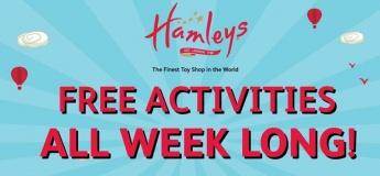 Free activities all week long at Hamleys