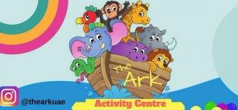 The Ark UAE - Children's Activity Centre